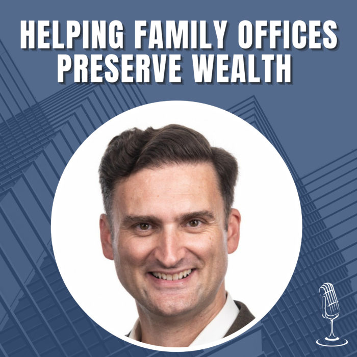 Helping Family Offices Preserve Wealth With Development with John T. Pugh